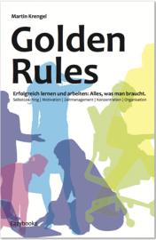 Cover-Golden-Rules_Buch-Zeitmanagement-Martin-Krengel-2016