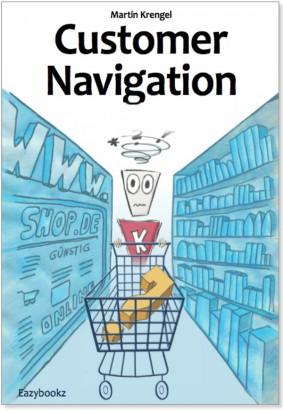 Hohe Informationsqualität für Conversion Optimierung - Customer Navigation