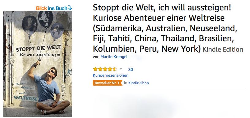 Bestseller Reise Buch Bericht Kindle eBook - ueber Backpacking - Weltreise - Reisen - Aussteigen - Dr Martin Krengel