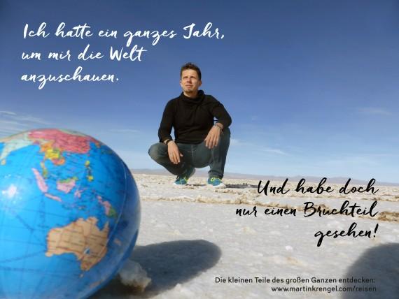 Gute Sprüche über das Reisen aus Martin Krengels Reisebuch %22Stoppt die Welt, ich will aussteigen%22 zu seiner Welrteise