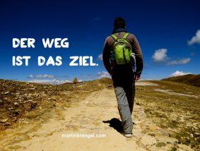 Der Weg ist das Ziel - schöner Motivationsspruch von Konfuzius über Erfolg im Leben zur Motivation ein kurzes Zitat und Lebensweisheit - Dr Martin Krengel